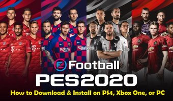 How to Download install eFootball PES 2020 on PS4, Xbox One or PC