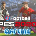 eFootball PES 2020 Offline Android English Version Download