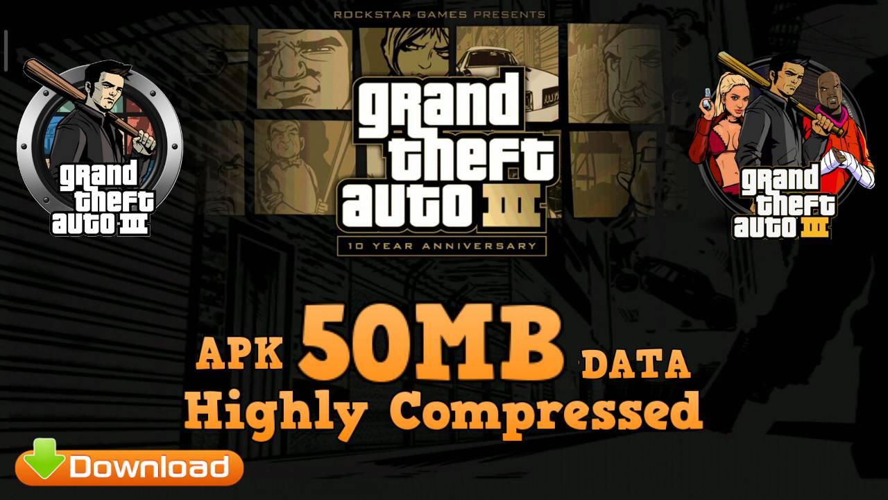 GTA 3 Mod APK Lite 50MB Download
