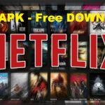 Netflix HD Premium Mod APK Free Download Latest Version