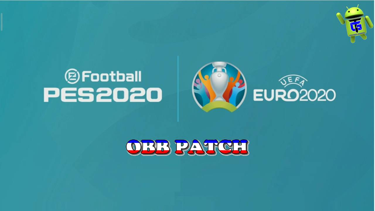 PES 2020 Mobile UEFA EURO 2020 PATCH OBB Download