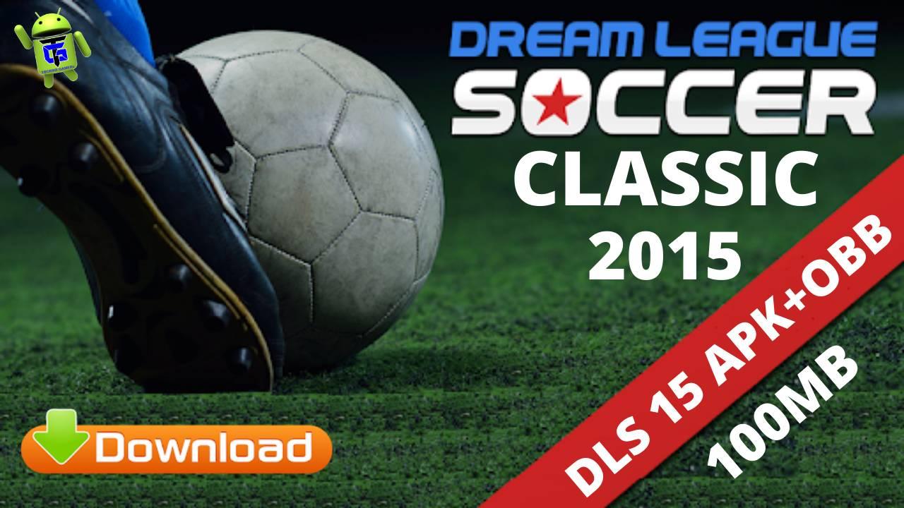 DLS 15 Dream League Soccer Classic APK OBB Download