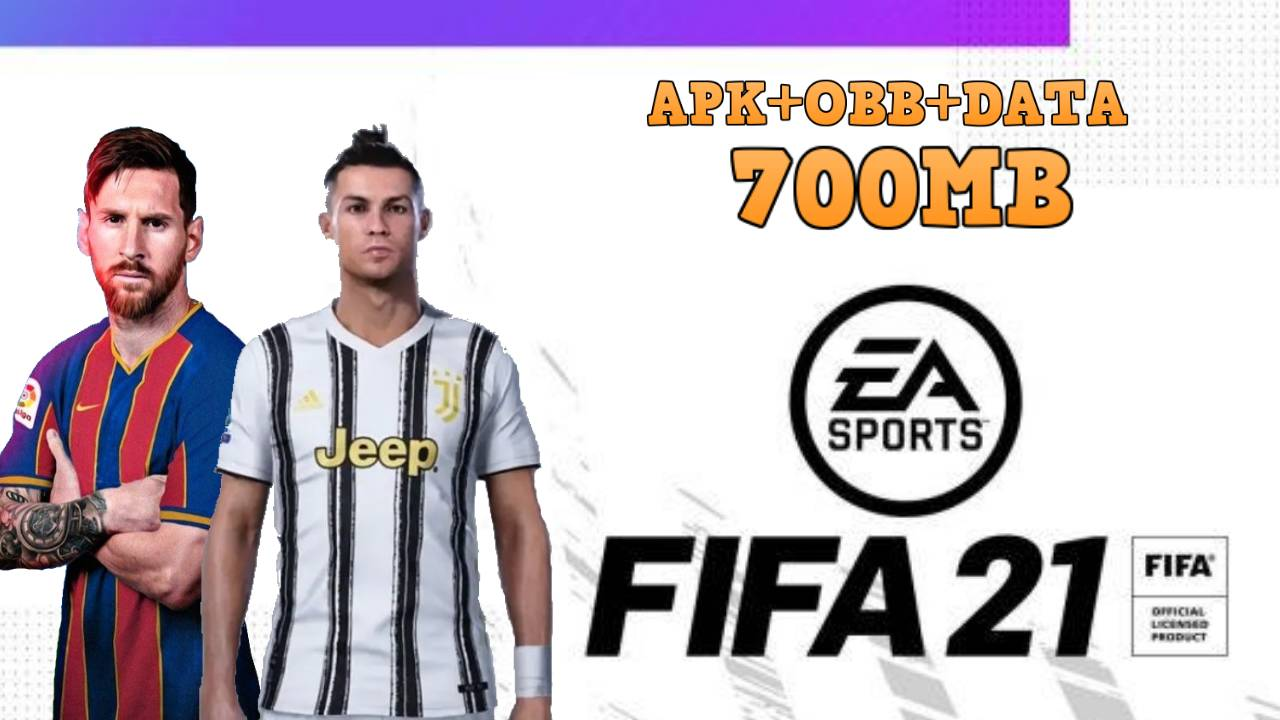 FIFA 21 Mobile Android Offline Best Graphics Download
