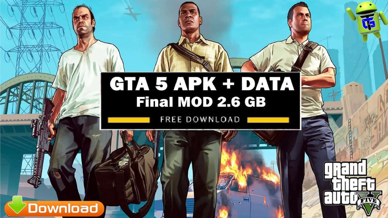 GTA 5 APK Final Mod Android Game Download