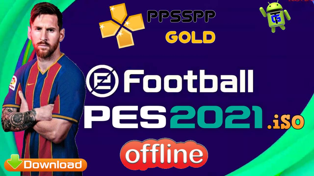 PES 2021 Chelito iSO PPSSPP Offline for Android Download