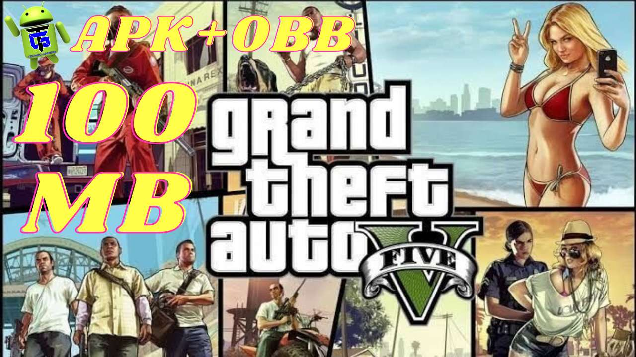 GTA 5 APK OBB 100MB mod Android Download