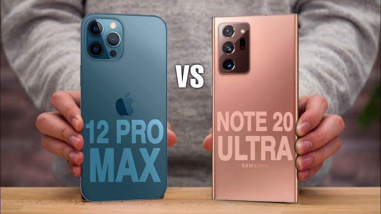 iPhone 12 Pro Max vs. Samsung Galaxy Note 20 Ultra