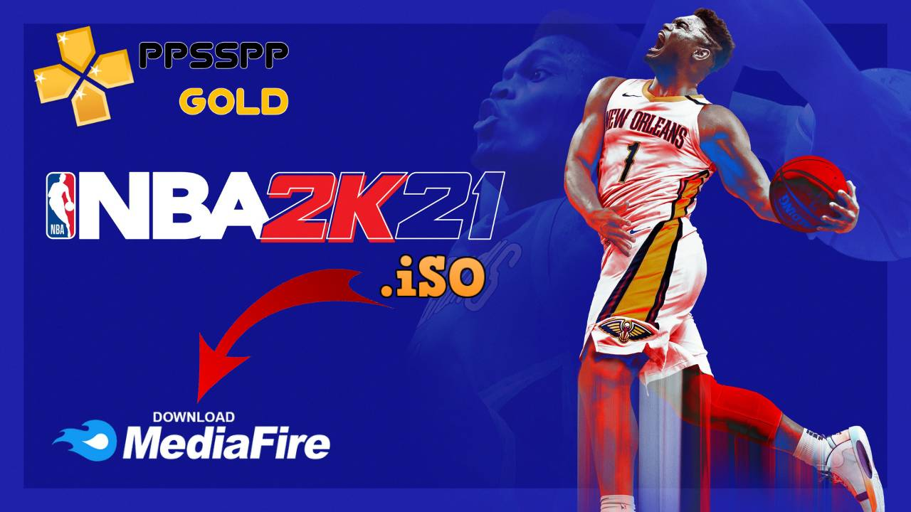 NBA 2K21 iSO PPSSPP for Android iPhone Download