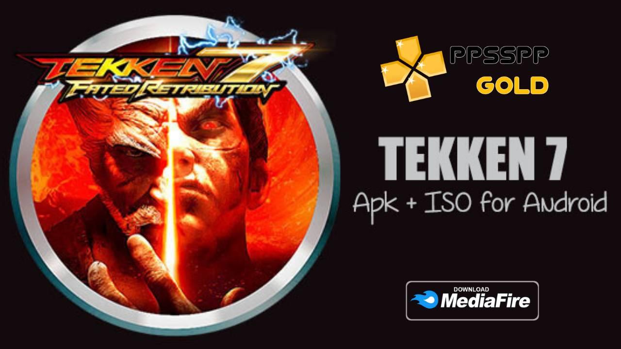 Tekken 7 iSO Android PPSSPP Download