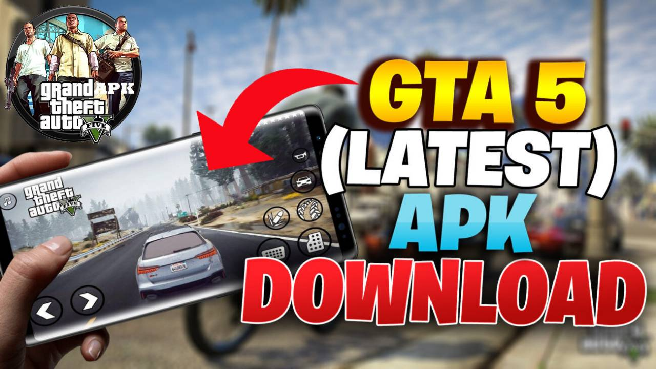 GTA 5 Android Mod Latest Game Download