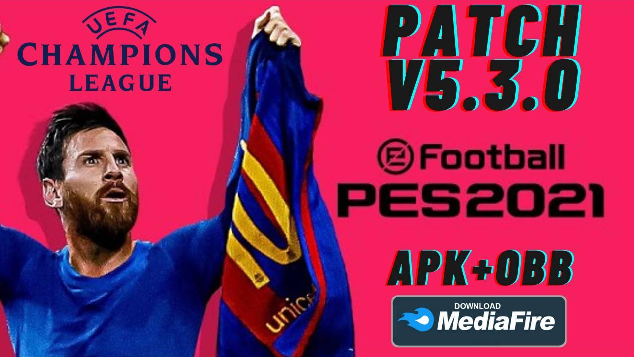 PES 2021 Patch UCL APK OBB Download