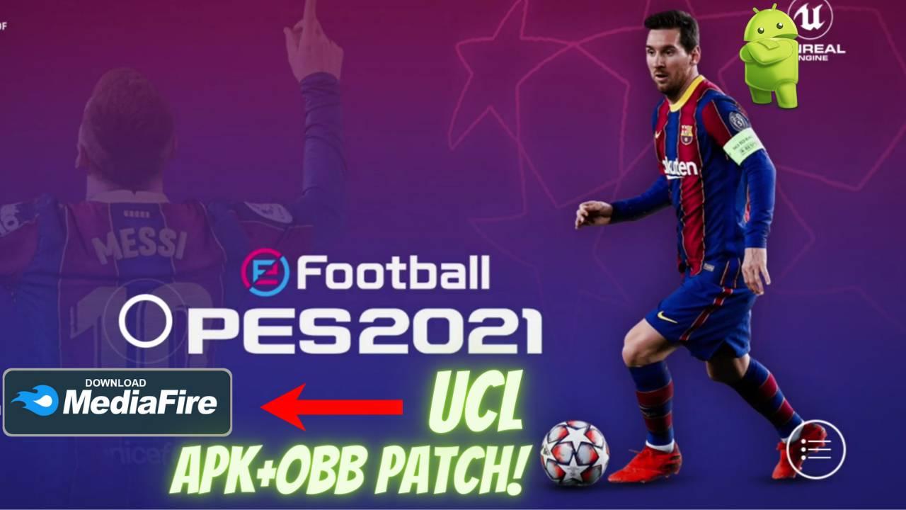 PES 2021 APK UCL OBB Patch Download