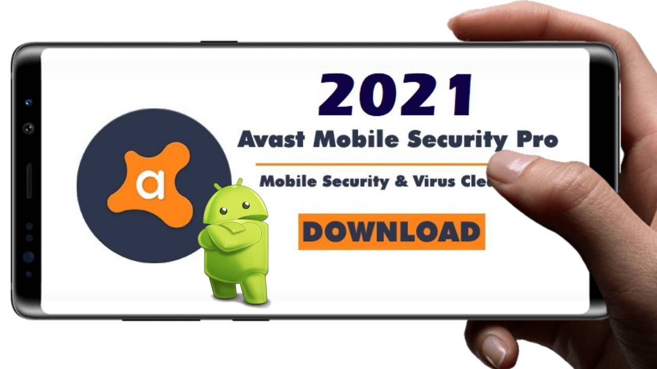 Avast Mobile Security pro Apk Premium Crack 2021