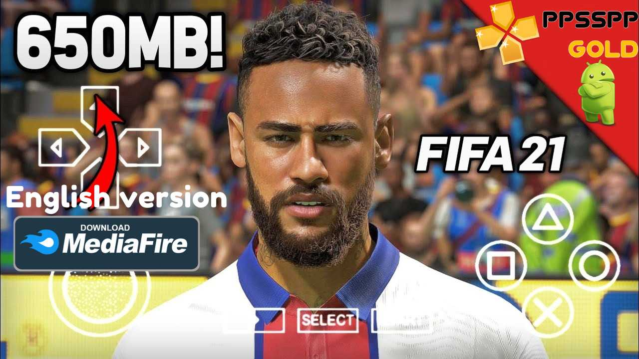 FIFA 21 iSO PPSSPP English Versioan for Android Download