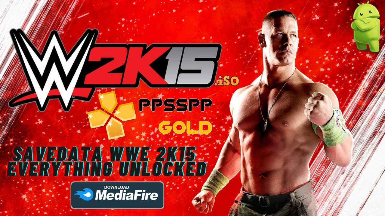 WWE 2K15 iSO PPSSPP Android Unlocked Download