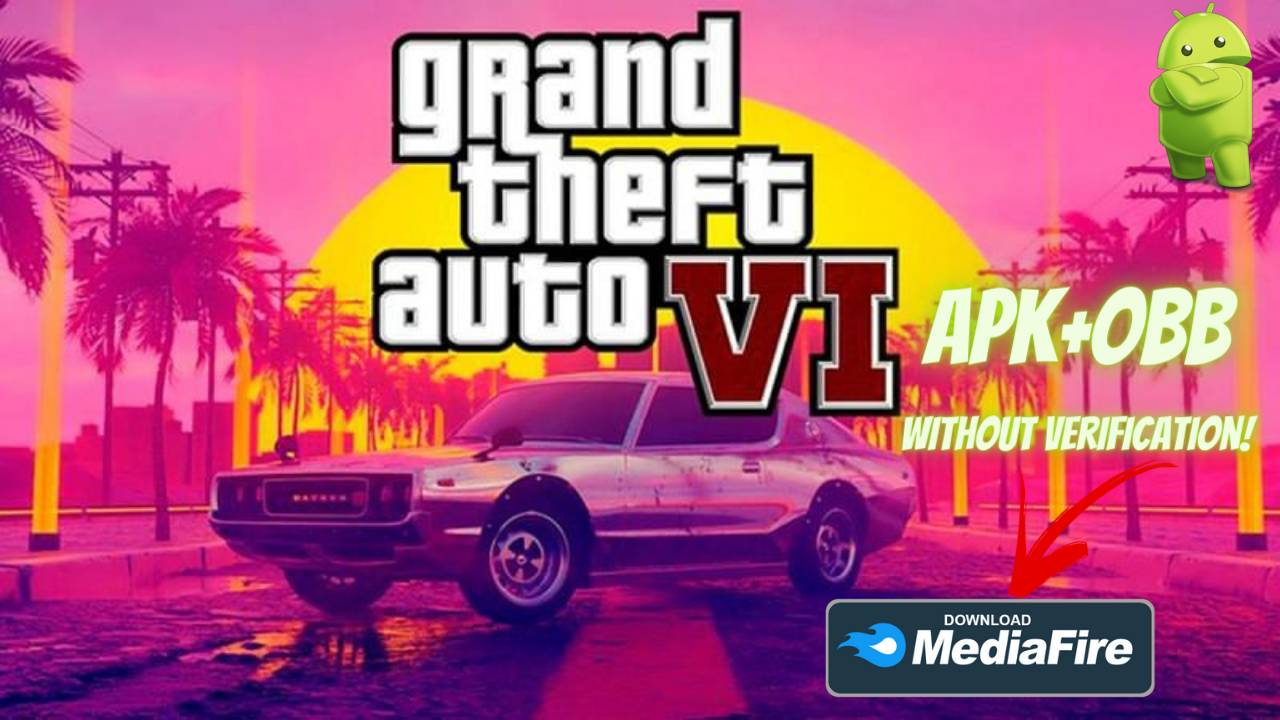 GTA 6 Mobile Android Offline No Verification Download
