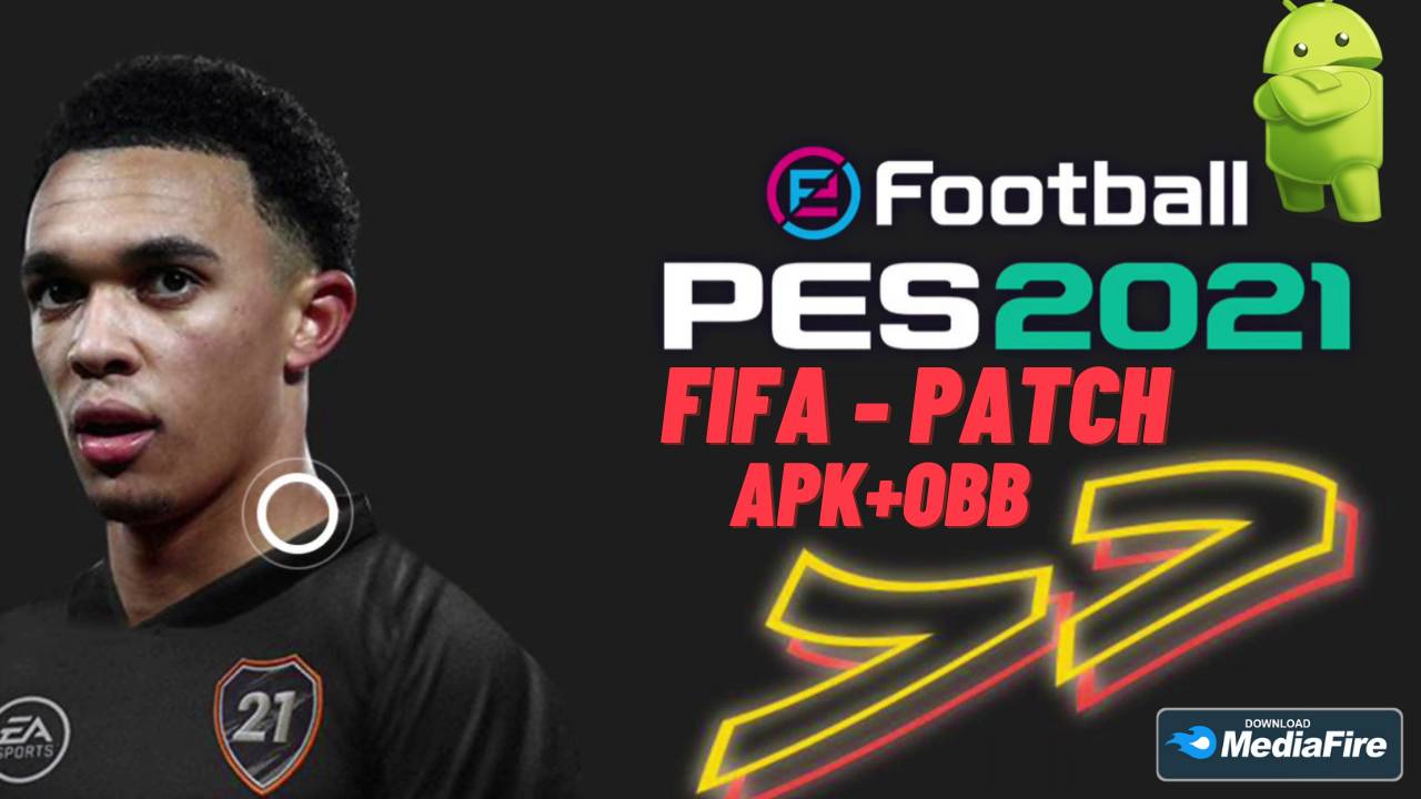 eFotball PES 2021 APK Patch FIFA Android Download