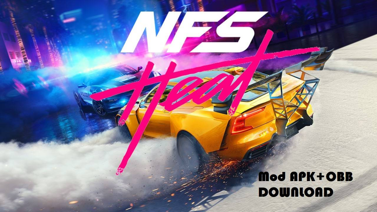 NFS Need for Speed Heat Mod APK OBB Hack Download